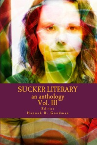 Sucker Literary Magazine Vol 3