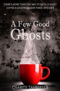 a-few-good-ghosts